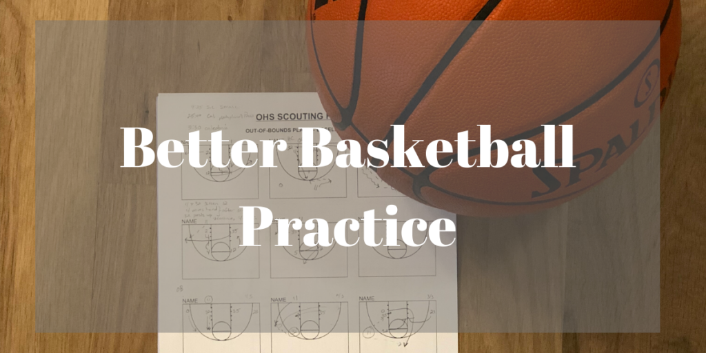Better Basketball Practice