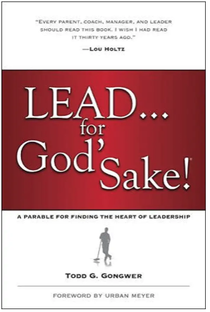 Lead For God's Sake By: Todd Gongwer