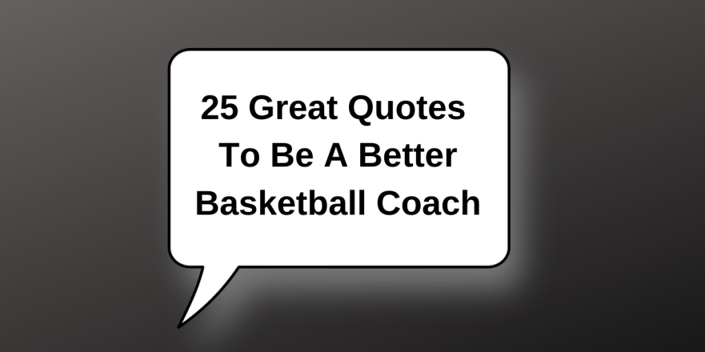 25 Basketball Quotes