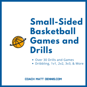 Small-Sided Basketball Games and Drills